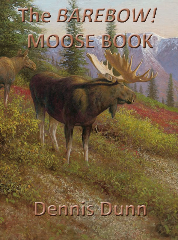 Moose Book (Cover) by Dennis Dunn